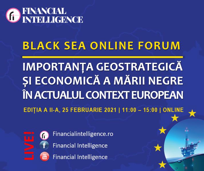 BLACK SEA ONLINE FORUM Importanța geostrategică și economică a Mării Negre în actualul context european