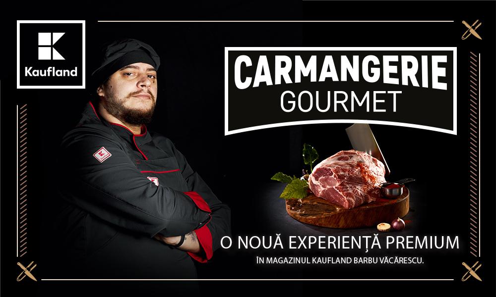 Carmangeria Gourmet Kaufland Romania
