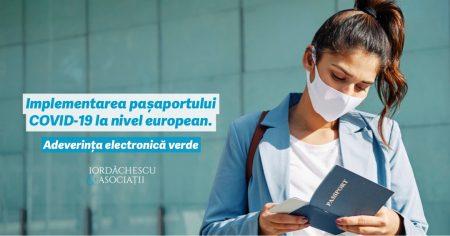 Iordăchescu& Asociații: Implementarea pașaportului COVID-19