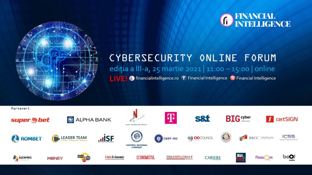 Financial Intelligence organizeazăa treia ediție a CYBERSECURITY ONLINE FORUM