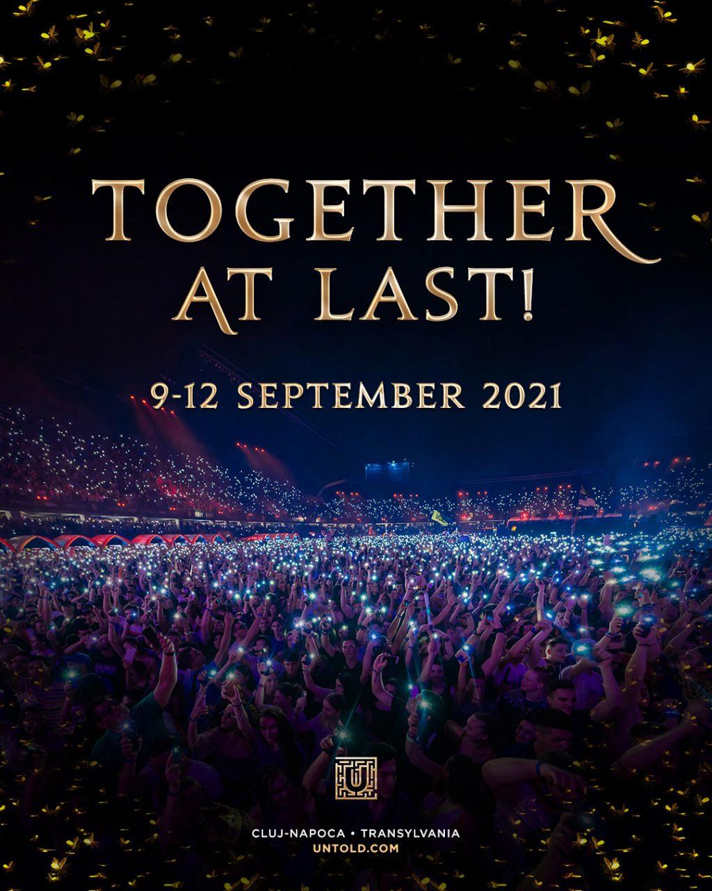 UNTOLD se va organiza în perioada 9 - 12 septembrie 2021