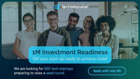 Techcelerator lansează 1M Investment Readiness Program, un program dedicat startup-urilor high-tech care vor să atragă investiții SEED de până la 1 milion de euro